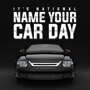 october 2 - name your car day
